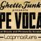 Ghetto funk hype vocals 1000