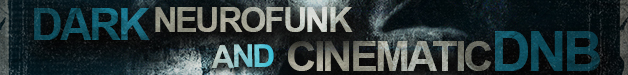 Dark_neurofunk___cinematic_dnb_628x75