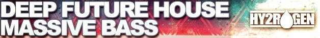 Hy2rogen_-_deep_future_house_massive_bass_628x75