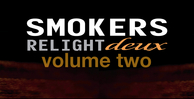 Smokers relight deux vol.2 banner