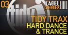 Tidy Trax Hard Dance And Trance