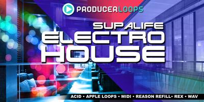Supalife_electro_house_1000x500