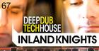 Inland Knights - Deep Dub Tech House