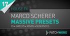 Marco Scherer House FX Massive Presets