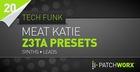 Meat Katie Tech Funk Synths Z3TA Presets