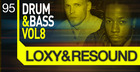 Loxy and Resound - Drum And Bass Vol. 8