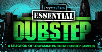 Loopmasters_essential_dubstep_1000_x_512