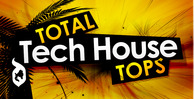 Total tech house tops 512