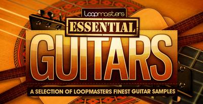 Loopmasters essential guitars 1000 x 512