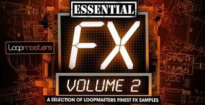 Loopmasters essential fx vol 2 1000 x 512