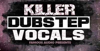 Killer_dubstep_vocals_1000x512