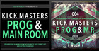 Kickmasters - Progressive & Mainroom House