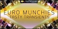 Euro munchies   tasty transients 1000x512 final