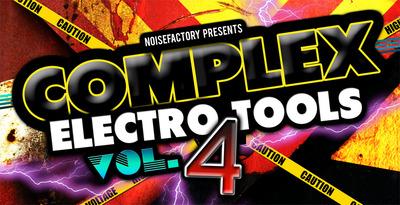 Cover_noisefactory_complex_electro_tools_vol.4_1000x512