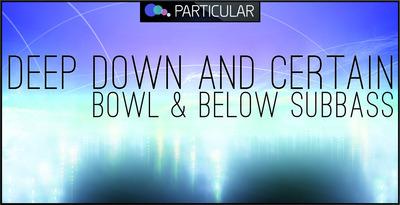 Deepdown_certain_bowl_below_1000x512