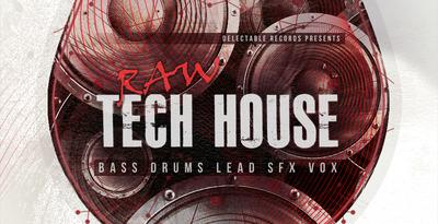 Raw_tech_house_512