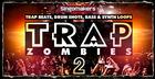Trap Zombies 2