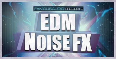 Edm noise fx 1000x512