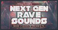 Next gen rave sounds 1000x512