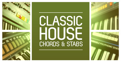 Classic House Chords & Stabs