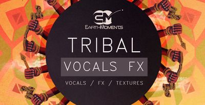 Tribal vocals fx   1000x512