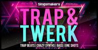 Trap-_-twerk1000x512