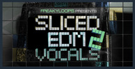 Sliced edm vocals vol 2 1000x512