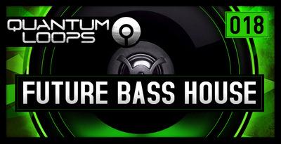Quantum loops future bass house 1000 x 512