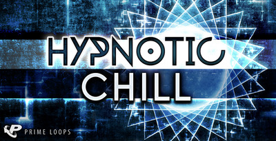 Pl0358 hypnotic chill wide 1000 jpg