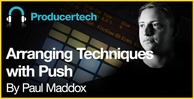 Arranging-techniques-with-push---loopmasters---1000-x-512