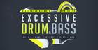 Excessive Drum & Bass