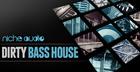 Dirty Bass House