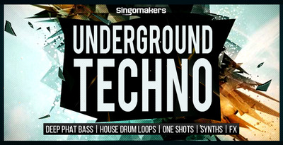 Singomakers underground techno 1000x512