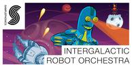 Intergalactic robot orchestra 1000x512