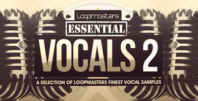 Loopmasters essential vocals 2 1000 x 512