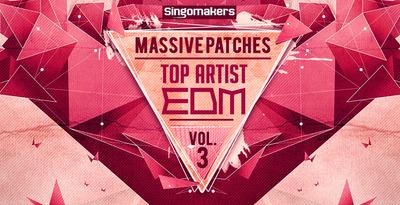 Top artist edm massive patches vol 3 1000x512