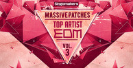 Top artist edm massive patches vol 3 1000x512