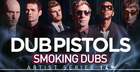 Dub Pistols - Smoking Dubs