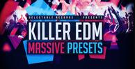 Killer edm massive presets 512