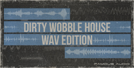 Dirty-wobble-house-wav-edition-1000x512