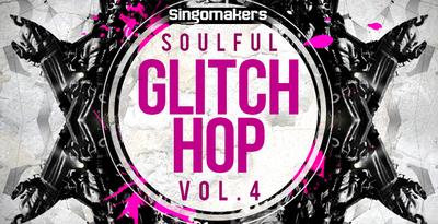 Soulful glitch hop vol 4 1000x512