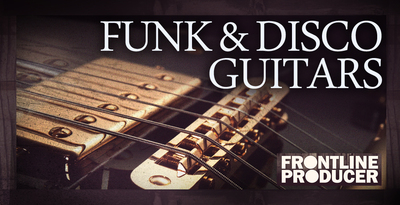 Frontline producer funk   disco guitars 1000 x 512