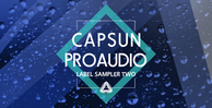 Capsun proaudio label sampler two 1000x512