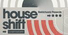 Rektchordz Presents - House Shift