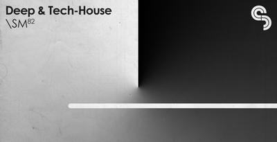 Sm82deep tech house 1000x512