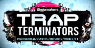 Singomakers_trap_terminators_1000x512