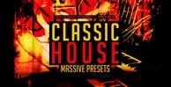 Classic house massive presets 512