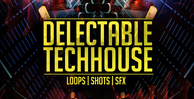 Delectabletechhouse 512