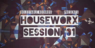 Houseworx Session 01