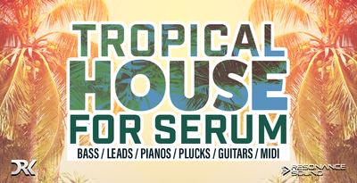 Tropicalhouseserum1000x512